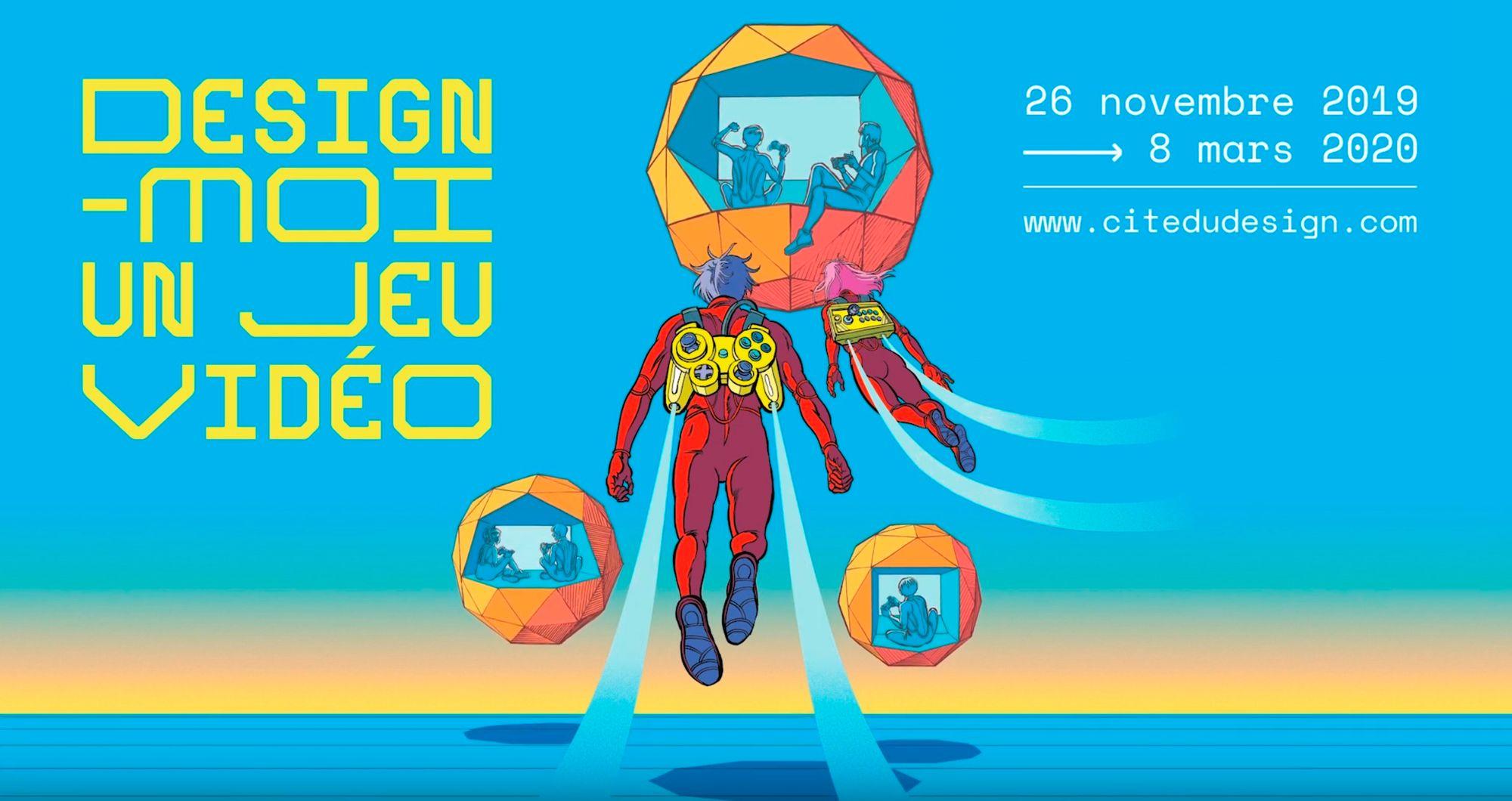 """Exposition """"Design-moi un jeu vidéo"""" à la Cité du design"""