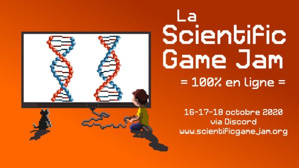 Scientific Game Jam en ligne du 16 au 18 octobre 2020
